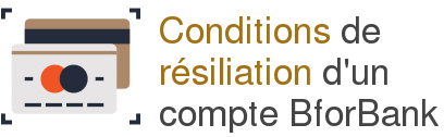 condition resiliation compte bforbank