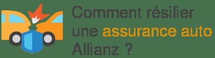 resilier assurance auto allianz
