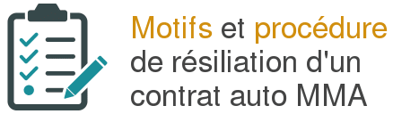 motifs procedure resiliation contrat auto mma