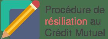 procedure resiliation credit mutuel