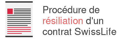 procedure resiliation swisslife