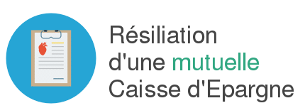 resiliation mutuelle caisse depargne