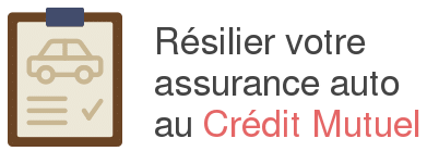 resilier assurance auto credit mutuel