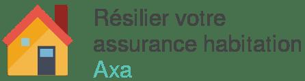 resilier assurance habitation axa