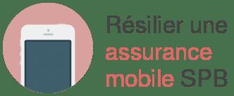 resilier assurance mobile spb
