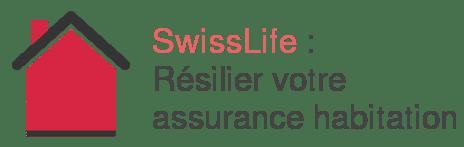 swisslife resilier assurance habitation