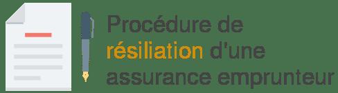 procedure resiliation assurance emprunteur