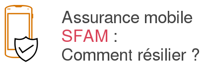 assurance mobile sfam resiliation