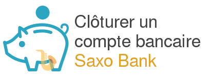 cloturer compte saxo bank