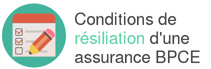 condition resiliation assurance bpce