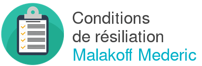 condition resiliation malakoff mederic