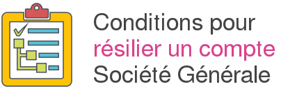 conditions resilier compte societe generale
