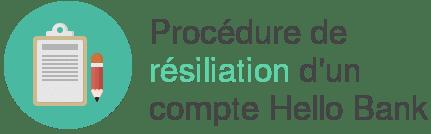 procedure resiliation compte hello bank