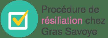 procedure resiliation gras savoye