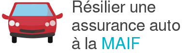 Assurance Auto Maif Comment Resilier Aide Procedure Et Conditions