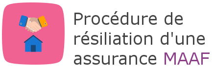 procedure resiliation assurance maaf