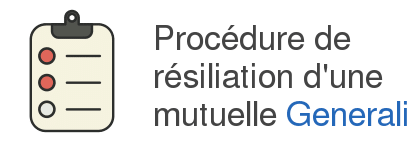 procedure resiliation mutuelle generali