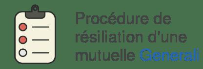 procedure resiliation mutuelle generali