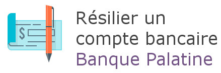 resilier compte banque palatine