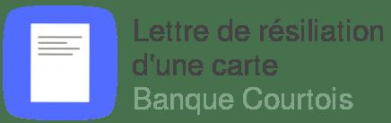 lettre resiliation carte banque courtois