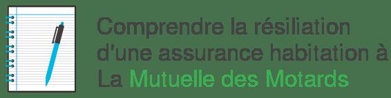 resiliation assurance habitation mutuelle motards