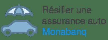 resilier assurance auto monabanq