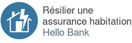 resilier assurance habitation hello bank