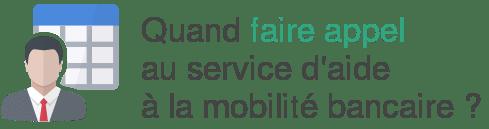 utiliser service aide mobilite bancaire