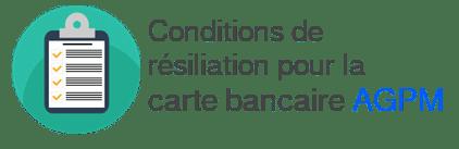 conditions résiliation carte agpm