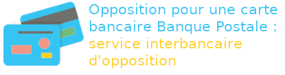 opposition cartre banque postale service interbancaire