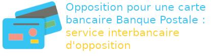opposition cartre banque postale service interbancaire