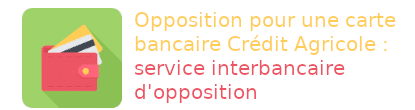 Crédit Agricole opposition interbancaire