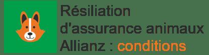 résilier assurance animaux allianz conditions