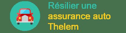 Résilier une Assurance auto Thelem