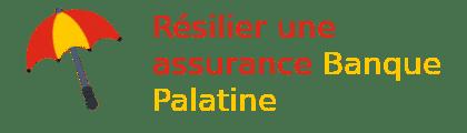 résilier assurance banque palatin