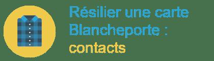 résilier carte blancheporte contacts