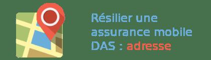 résilier assurance mobile adresse