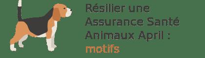 résilier assurance animaux april motifs