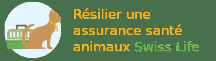 résilier assurance santé animaux swiss life