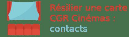 résilier carte cgr cinémas contacts